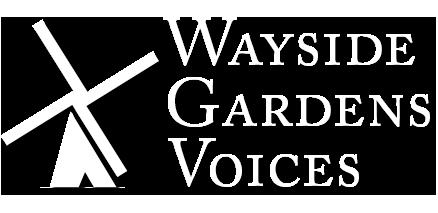 Wayside Gardens Voices